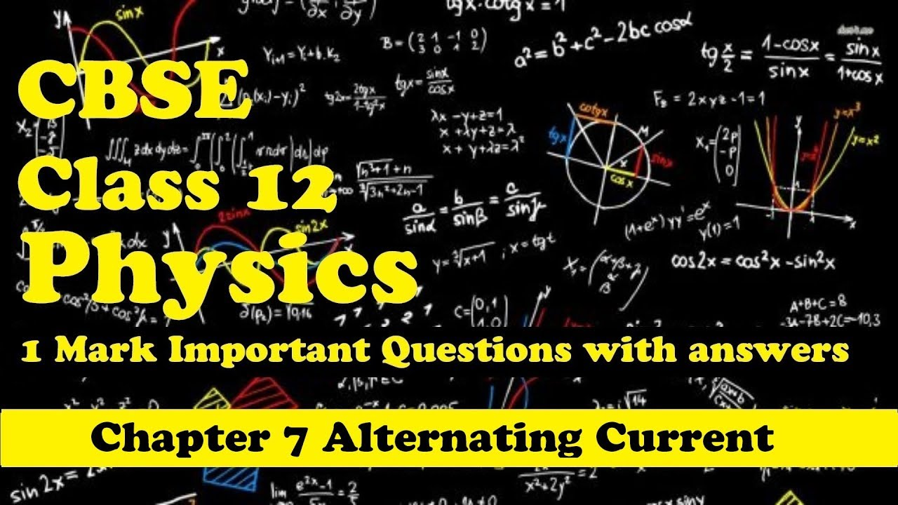 CBSE Class 12 Physics 1 mark Important Question Answer Chapter 7  Alternating Current