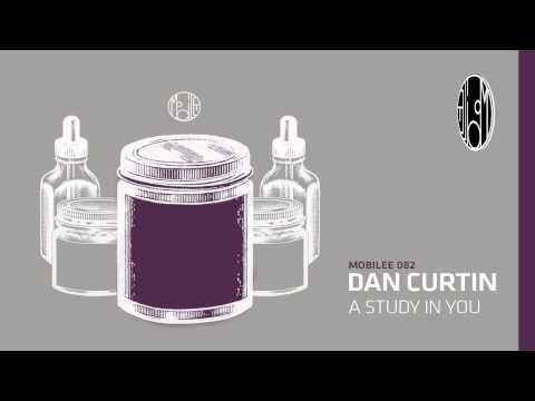 Dan Curtin - A Study In You - mobilee082