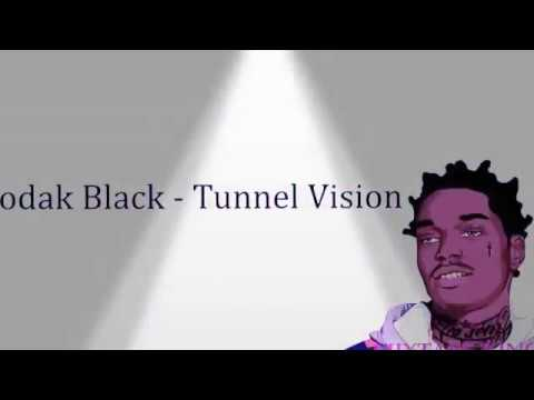 Kodak Black  Tunnel Vision Lyrics