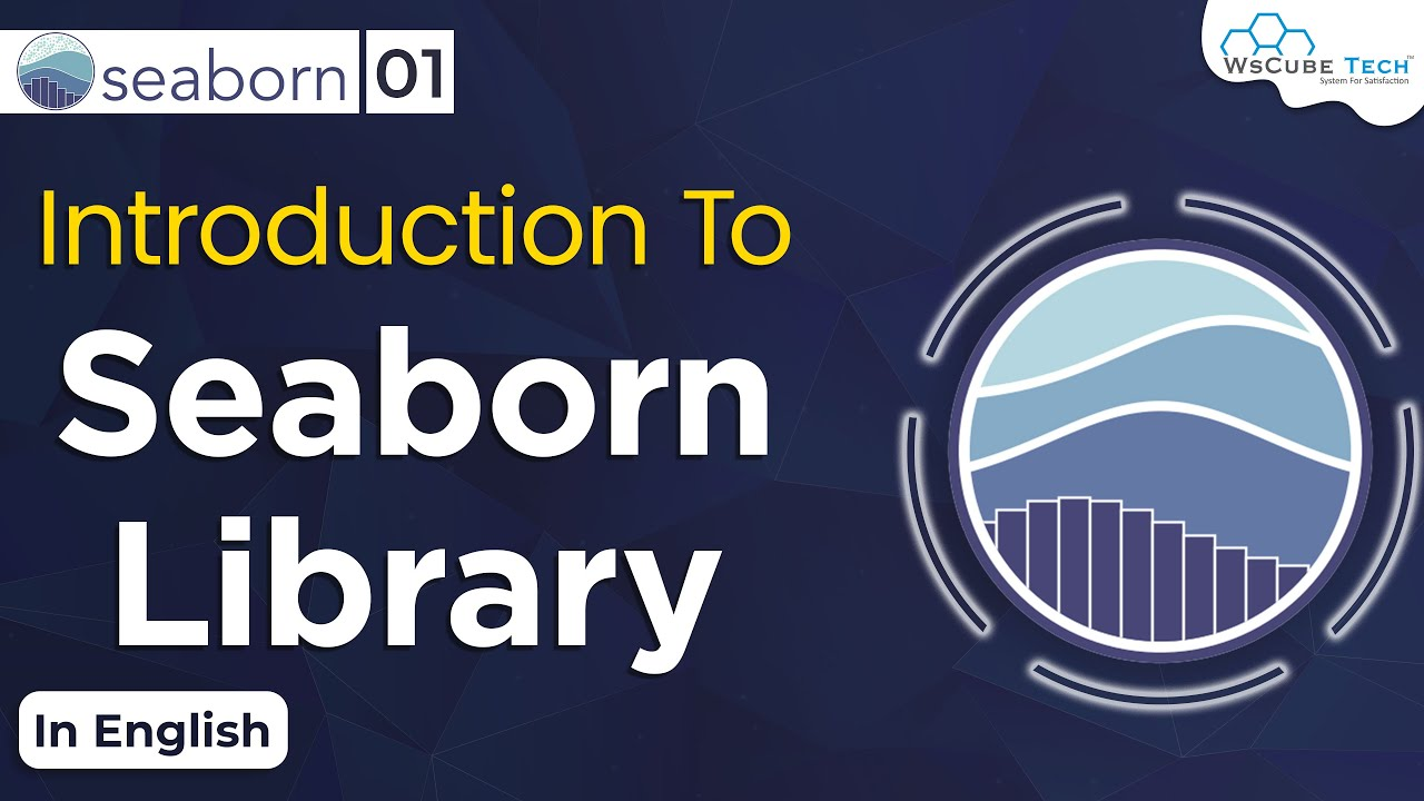Introduction to Seaborn library | What is Seaborn & How to Seaborn Work #1