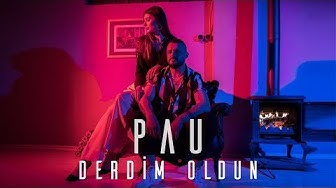 Pau - Derdim Oldun [Official Video]