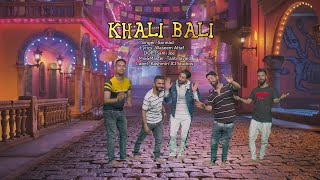 Khali Bali   Singer Sarmad   Funny Song    Lyrics Waseem Altaf   #jogiyakhalibali