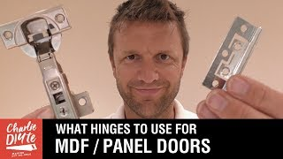 What Hinges to Use on MDF Panel Doors (& Wardrobes, Cabinets, Cupboards). Video 3/6