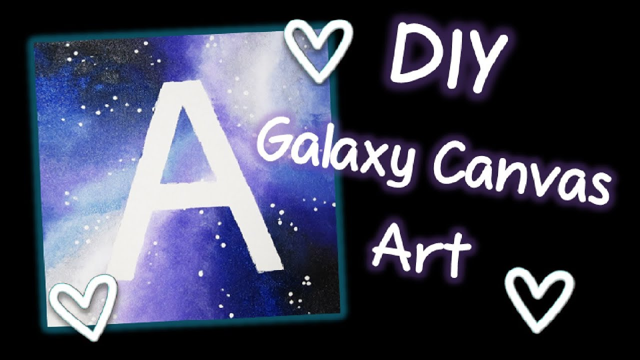 DIY Galaxy Print Canvas Wall Art - YouTube