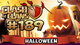 CLASH OF CLANS #189 ★ HALLOWEEN UPDATE ★ Let's Play Clash of Clans