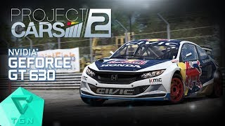 Project CARS 2 | Gameplay ON GT630 2GB DDR3 [HD 60FPS]