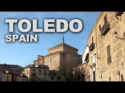 Spain's Toledo, the City of Three Cultures