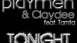 Playmen & Claydee feat. Tamta - Tonight (Official Radio Edit)