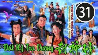 Đát Kỷ Trụ Vương  31/40 (tiếng Việt); DV chính: Trần Hạo Dân, Tiền Gia Lạc, TVB/2001