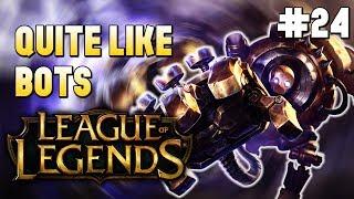 🎮League of Legends - Match #24 Blitzcrank🎮 Quite Like Bots