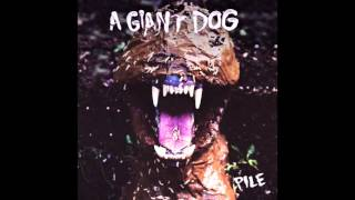 """A Giant Dog """"Sex & Drugs"""""""