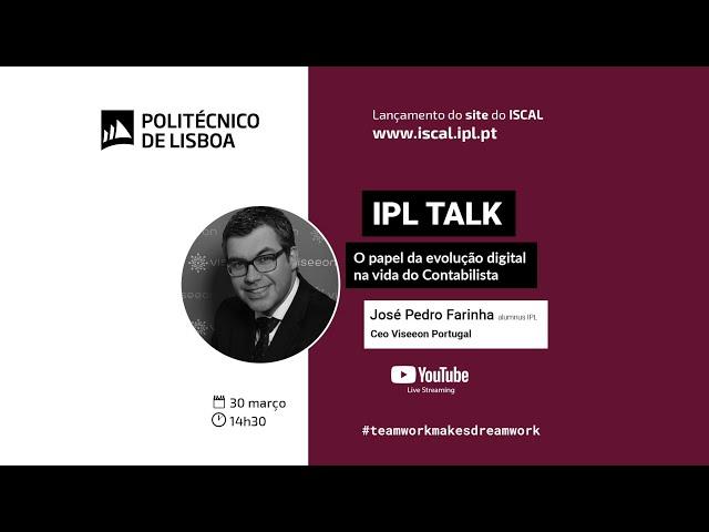 Lançamento site ISCAL | IPL Talk com José Pedro Farinha