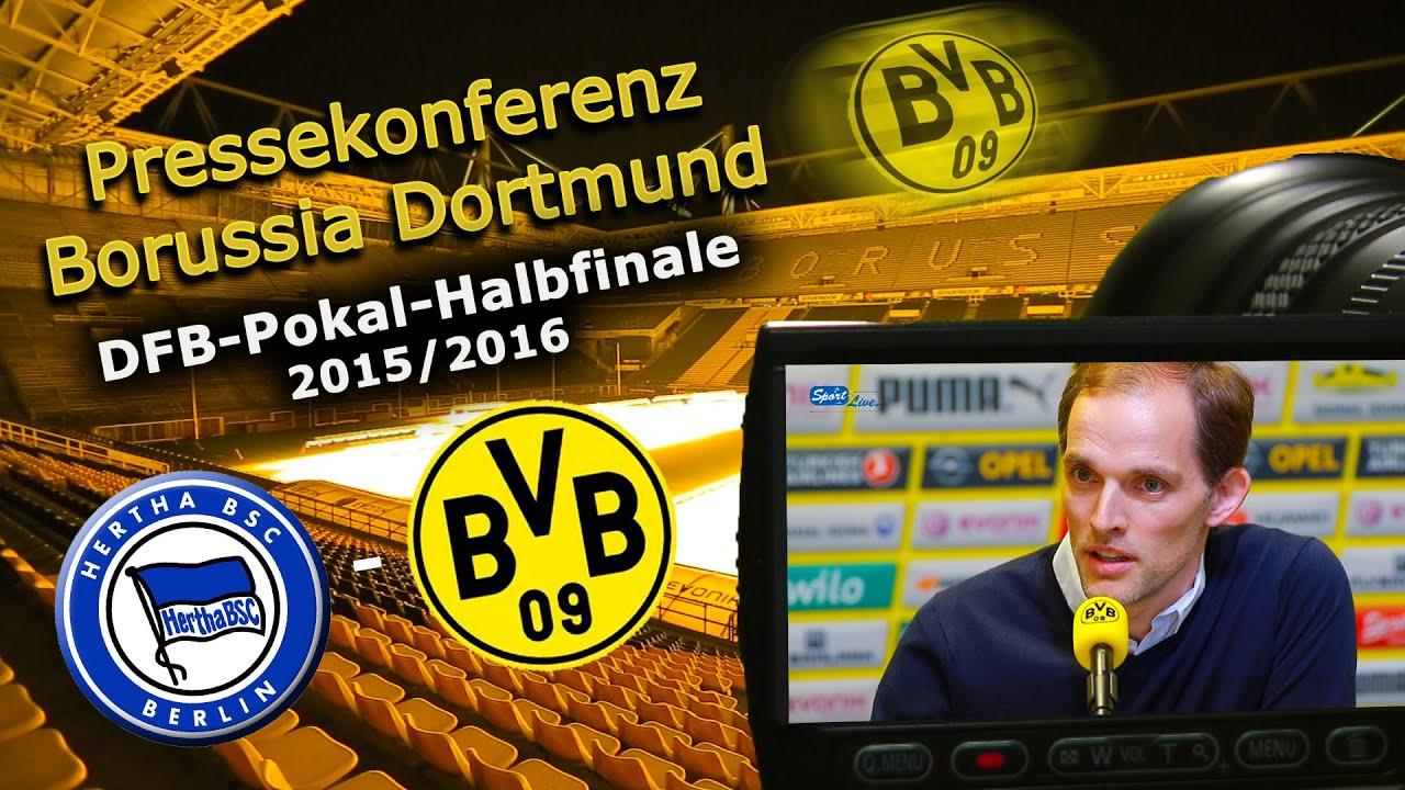 Hertha BSC - Borussia Dortmund: Pk mit Thomas Tuchel zum DFB-Pokal-Halbfinale