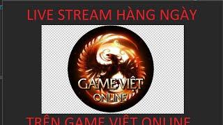 Chém Gió Xíu . live stream ngày 19 /05 / 2020..kiếm thế lậu 2009 # 37