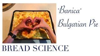 Banica - Bulgarian Cheese Pie