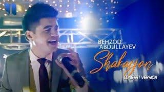 Behzod Abdullayev - Shakarjon   Бехзод Абдуллаев - Шакаржон (consert version)