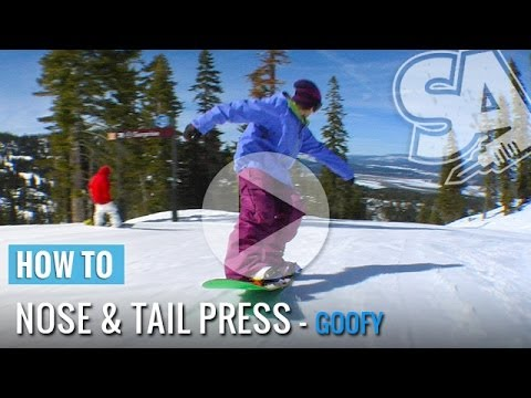 How to Butter - Nose and Tail Presses - Penguin Walk (Goofy) Snowboard Tricks