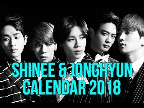 💖 Shinee & Jonghyun Calendar 2018 💖 DOWNLOAD🎁