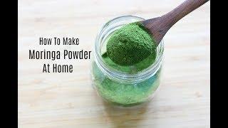Moringa Powder - How To Make Moringa Powder At Home - Drumstick Leaves Powder - Skinny Recipes