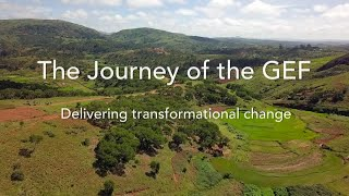The Journey of the GEF - Delivering Transformational Change