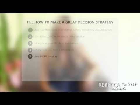 How To Make A Great Decision....Every Time