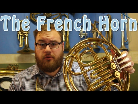 All About The French Horn - Part 1