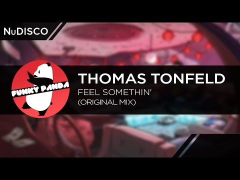 NuDISCO || Thomas Tonfeld - Feel Somethin' (Original Mix)