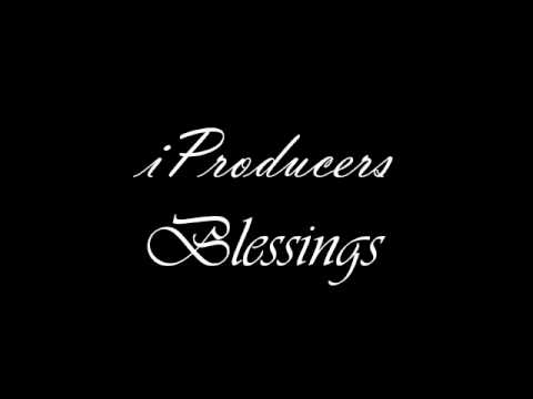 iProducers - Blessings
