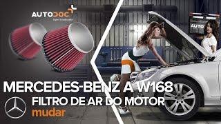 Como substituir a filtro de ar do motor no MERCEDES-BENZ A W168 [Tutorial]