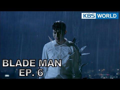 Blade Man | 아이언 맨 EP 6 [SUB : KOR, ENG, CHN, VI, IND]