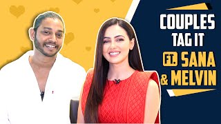 Couples Tag It Ft. Sana Khan And Melvin Louis | India Forums