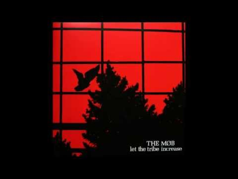 The Mob: Let The Tribe Increase Full Album (Vinyl Rip)