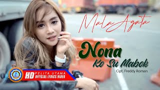 Mala Agatha - NONA KO SU MABOK (Official Lyric Video)