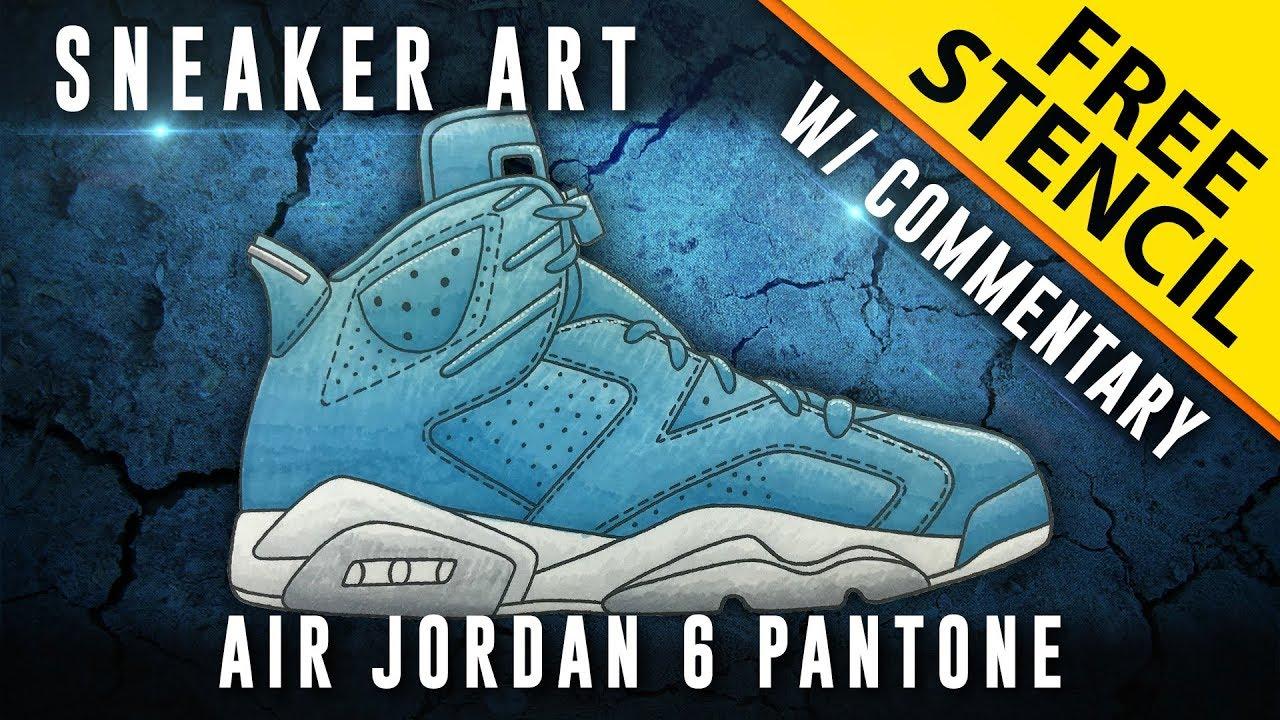 Sneaker Art  Air Jordan 6 Pantone w  Downloadable Stencil - YouTube 04073caa1