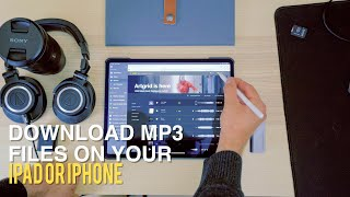 Download How to Download MP3 files on your iPhone & iPad