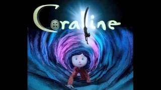 Dreaming- Bruno Coulais- Coraline