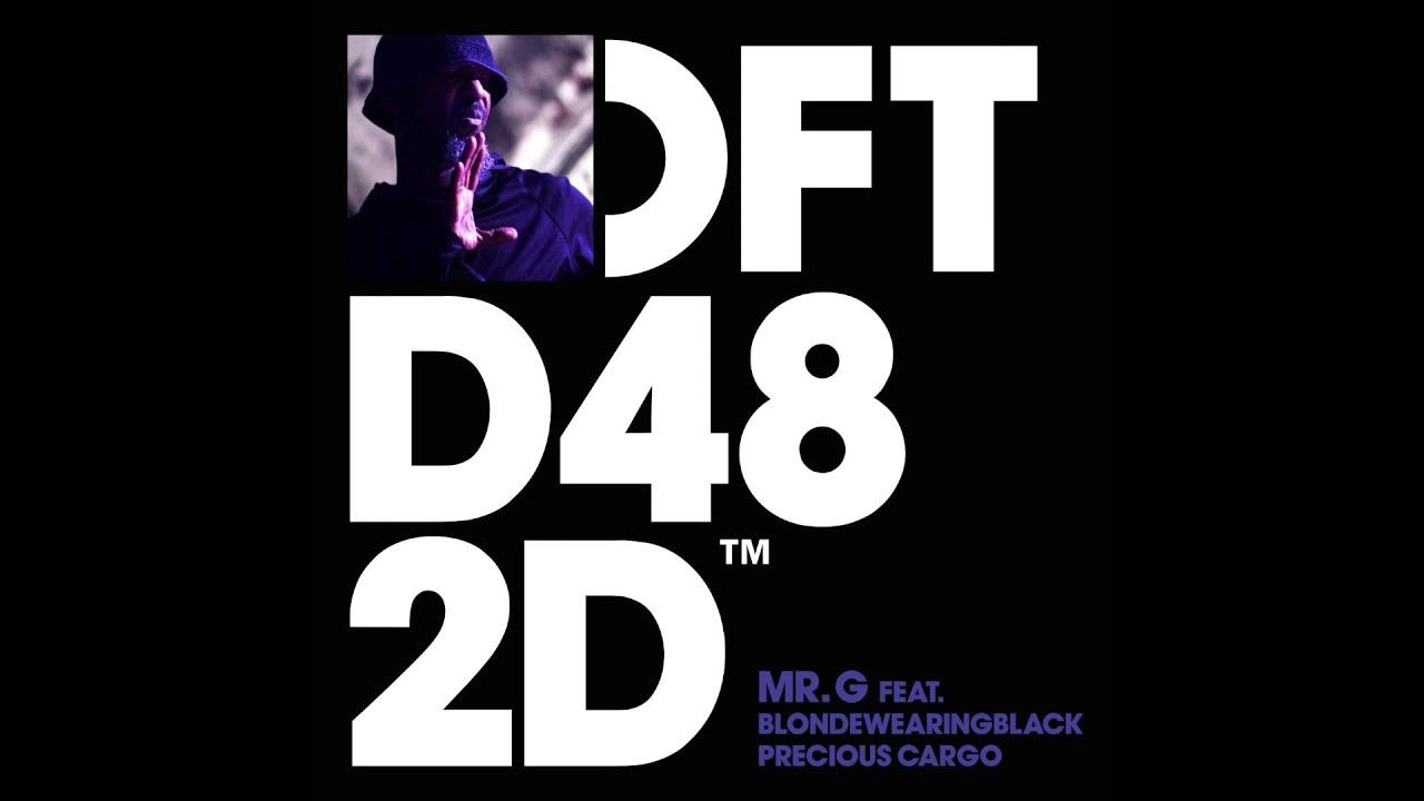 Download Mr. G feat. Blondewearingblack 'Precious Cargo' (Vocal Mix)