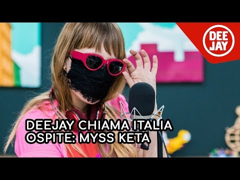 Deejay Chiama Italia - Ospite MYSS KETA