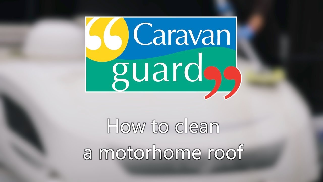 How To Clean Your Motorhome Roof