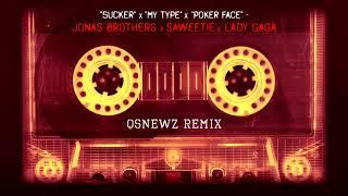 """Jonas Brothers x Saweetie x Lady Gaga - """"Sucker"""" x """"My Type"""" x """"Poker Face"""" (QsNewz Remix)"""