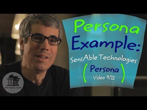 #48. Persona Example: SensAble Technologies' Persona Explained (Pt 9/11)