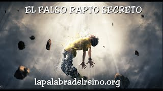 EL FALSO RAPTO SECRETO