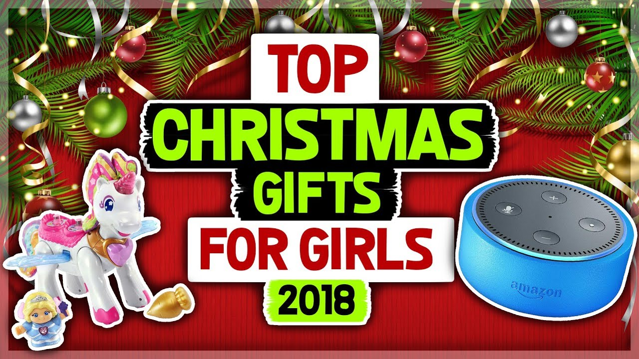 Hottest Christmas Gifts For Girls 2018 Youtube