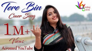 Gambar cover Tere Bin (Female Cover)I Yuvraj Clicks Chandrakala