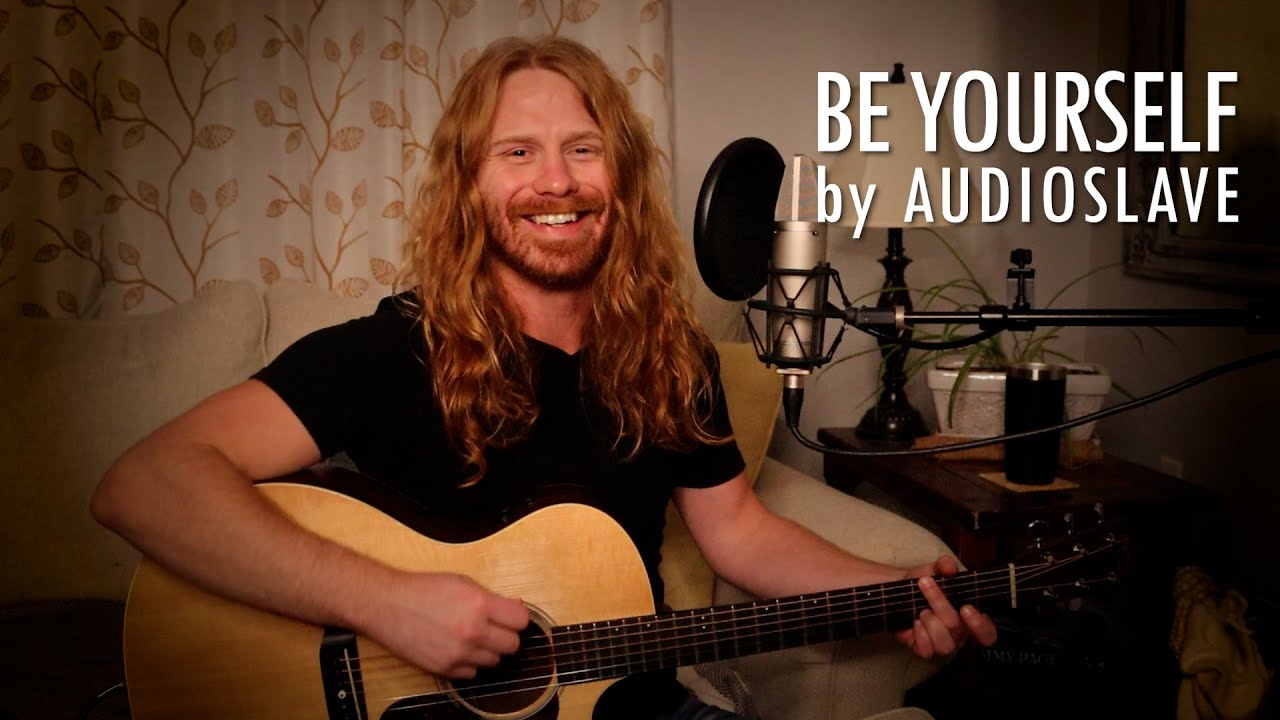 """""""Be Yourself"""" by Audioslave - Adam Pearce (Acoustic Cover)"""