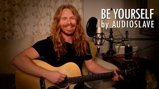 """Be Yourself"" by Audioslave - Adam Pearce (Acoustic Cover)"