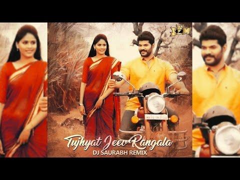 Tujhyat Jeev Rangala Dj Saurabh Remix