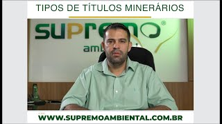 Tipos de títulos minerários. Elio Jove