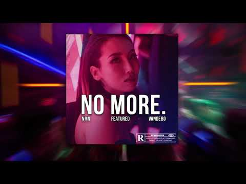 Vandebo - No More (Official Audio) ft. NMN