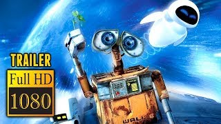 🎥 WALL-E (2008) | Full Movie Trailer in Full HD | 1080p